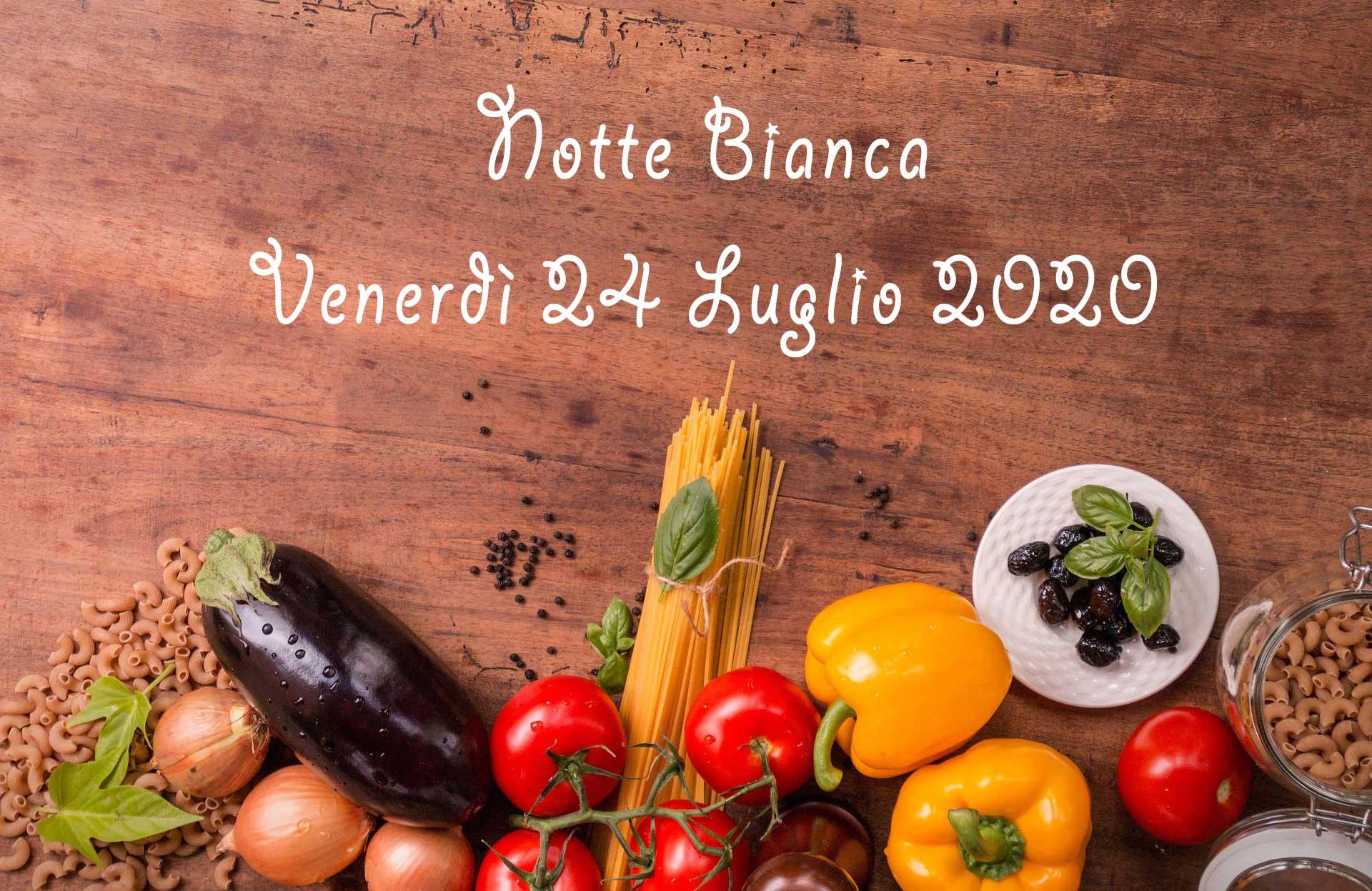 Read more about the article Menù per la notte bianca di venerdì 24 luglio